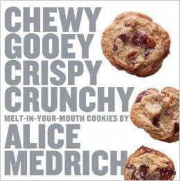Chewy Gooey Crispy Crunchy Alice Medrich